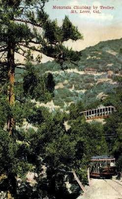 Mountain Climbing by Trolley - Mt. Lowe, California CA Postcard