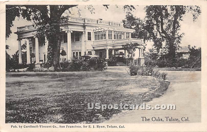 The Oaks - Tulare, California CA Postcard