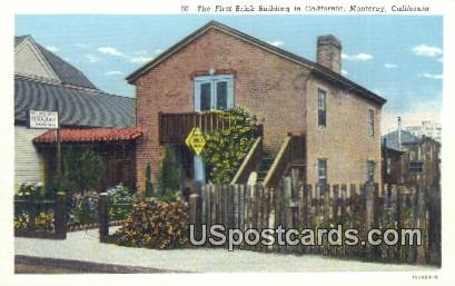 First Brick Building in California - Monterey Postcard