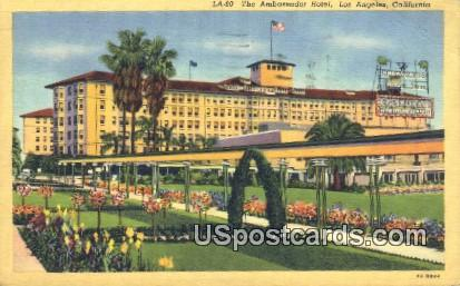 Ambassador Hotel - Los Angeles, California CA Postcard