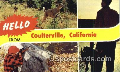 Coulterville, CA Postcard       ;       Coulterville, California