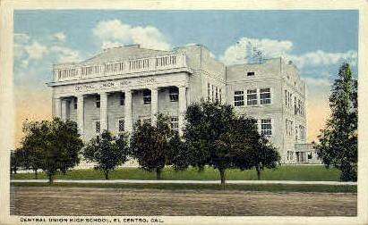 Central High School - El Centro, California CA Postcard