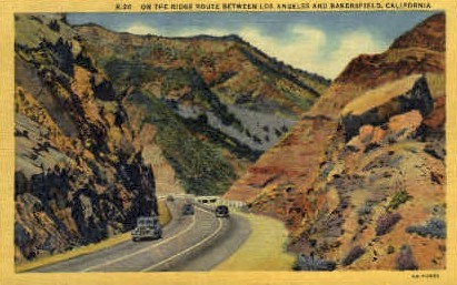 On the Ridge Route - Bakersfield, California CA Postcard