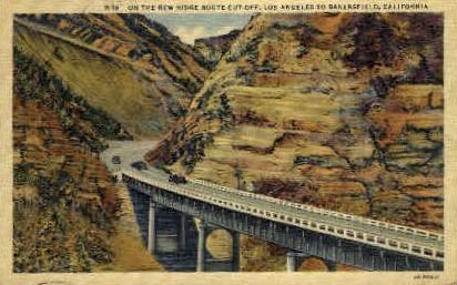 On the New Ridge Rout Cut-Off - Bakersfield, California CA Postcard