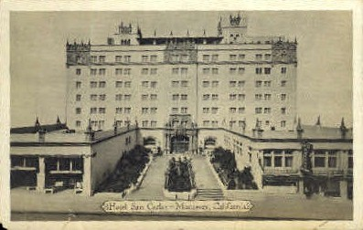 Hotel San Carlos - Monterey, California CA Postcard