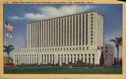 Post Office & Federal Bldg. - Los Angeles, California CA Postcard