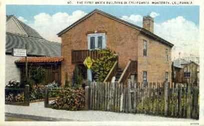 First Brick Bldg. in California - Monterey Postcard