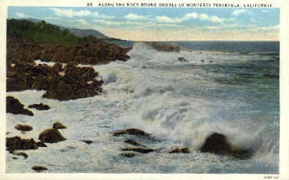 Along the Rock Bound Shores - Monterey Peninsula, California CA Postcard