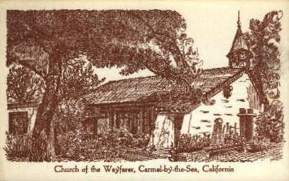 Church of the Wayfarer - Carmel by the Sea, California CA Postcard