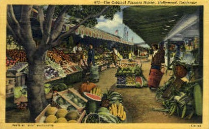 The Original Farmers Market - Hollywood, California CA Postcard