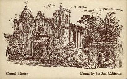 Carmel Mission - Carmel by the Sea, California CA Postcard