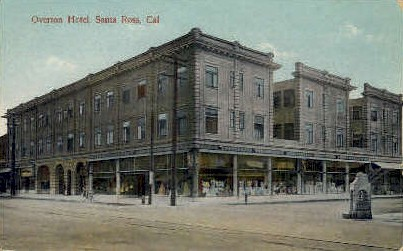 Overton Hotel - Santa Rosa, California CA Postcard