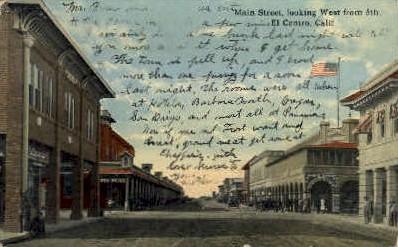 Main Ts.  - El Centro, California CA Postcard