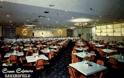 Crown Cafeteria - Bakersfield, California CA Postcard