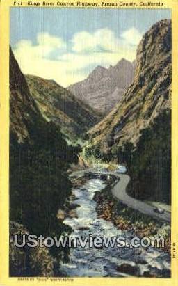 Kings River Canyon Highway - Fresno County, California CA Postcard
