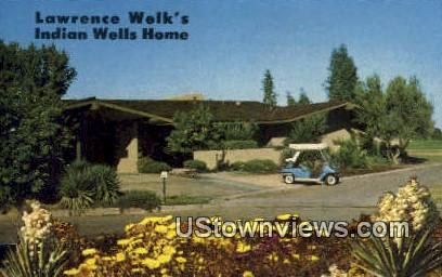 Lawrence Wel's Indian Wells Home - Palm Springs, California CA Postcard