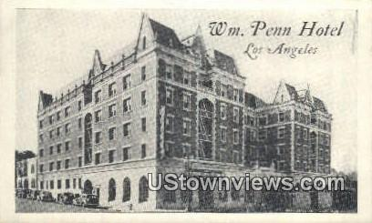 Wm. Penn Hotel - Los Angeles, California CA Postcard
