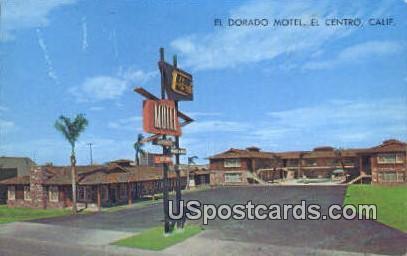 El Dorado Motel - El Centro, California CA Postcard