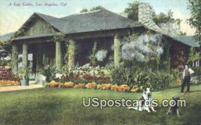 Log Cabin - Los Angeles, California CA Postcard