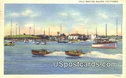Speed Boating - Balboa, California CA Postcard