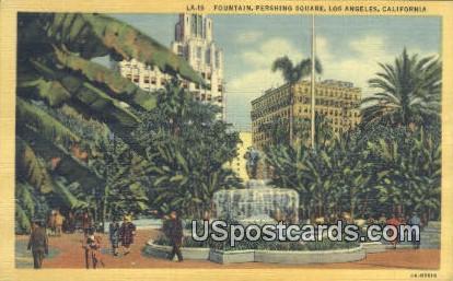 Fountain, Pershing Square - Los Angeles, California CA Postcard