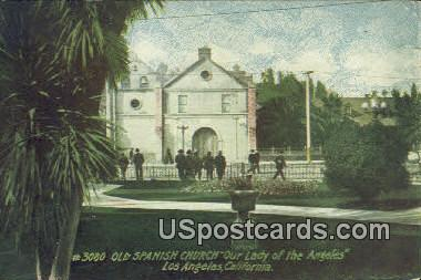 Old Spanish Church Our Lady of the Angeles - Los Angeles, California CA Postcard