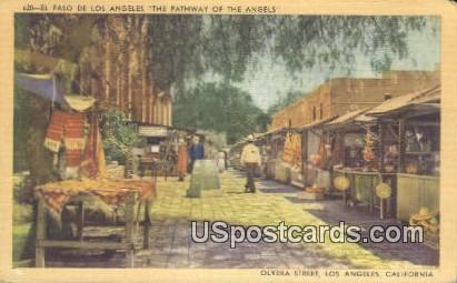 El Paso de Los Angeles, Olvera Street - California CA Postcard