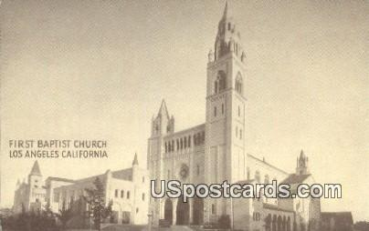 First Baptist Church - Los Angeles, California CA Postcard