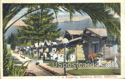 Bungalow Residence Street - MIsc, California CA Postcard