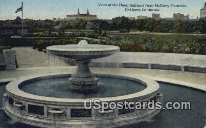 Hotel Oakland, McElroy Fountain - California CA Postcard