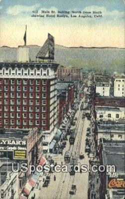 Main Street, Hotel Roslyn - Los Angeles, California CA Postcard