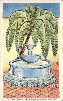 Old Fountain, Olvera Street - Los Angeles, California CA Postcard