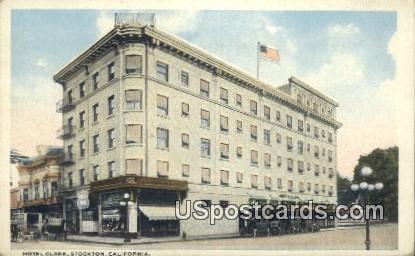 Hotel Clark - Stockton, California CA Postcard