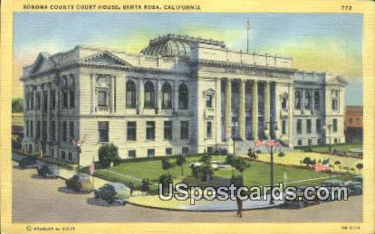 Sonoma County Court House - Santa Rosa, California CA Postcard