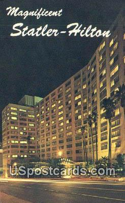 Statler Hilton - Los Angeles, California CA Postcard
