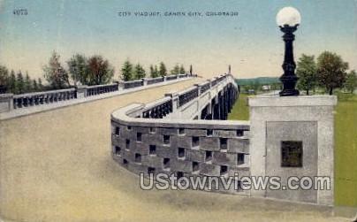 City Viaduct - Canon City, Colorado CO Postcard