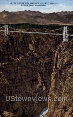 Royal Gorge and world's Highest Bridge - Canon City, Colorado CO Postcard