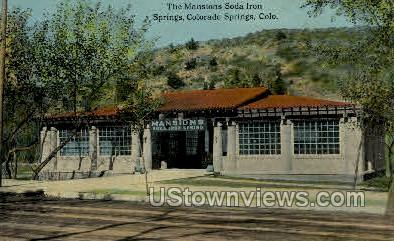 The Mansion Soda Iron - Colorado Springs Postcards, Colorado CO Postcard