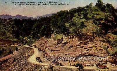 Canon City Highway Pikes Peak - Colorado Springs Postcards, Colorado CO Postcard