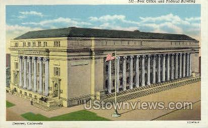 Post Office and Federal Bldg. - Denver, Colorado CO Postcard