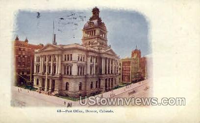 Post Office  - Denver, Colorado CO Postcard