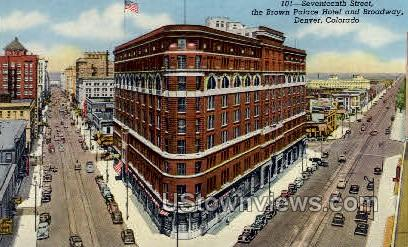 Brown Palace Hotel and Broadway - Denver, Colorado CO Postcard