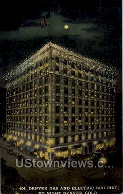 Gas and Electric Building by Night - Denver, Colorado CO Postcard