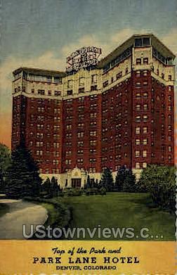Park Lane Hotel - Denver, Colorado CO Postcard