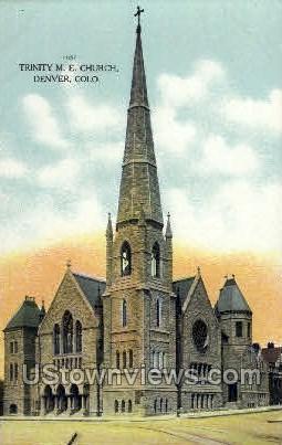 Trinity M. E. Church  - Denver, Colorado CO Postcard