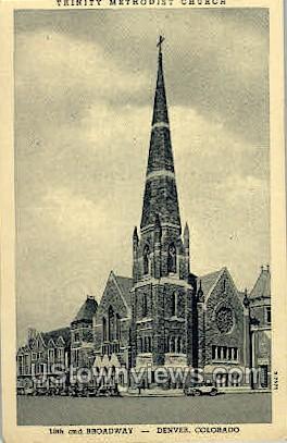 Trinity Methodist Church - Denver, Colorado CO Postcard