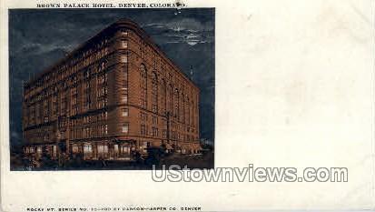 Brown Palace Hotel - Denver, Colorado CO Postcard