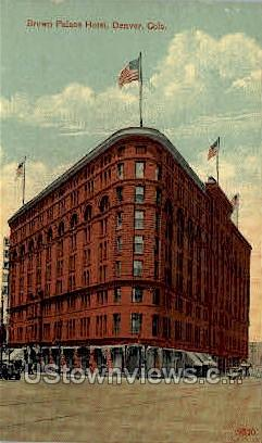 Brown Palace Hotel - Denver, Colorado CO Postcard