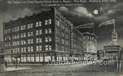 The Oxford Hotel & New Annex - Denver, Colorado CO Postcard
