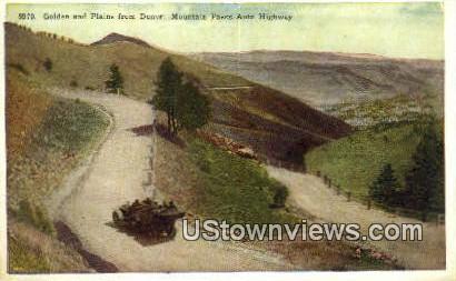 Golden - Denver Mountain Parks, Colorado CO Postcard